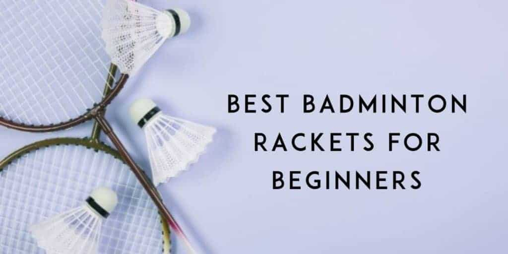 Badminton-rackets-for-beginners