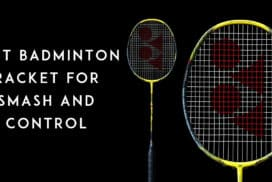 Best-Badminton-Racket-for-Smash-and-Control